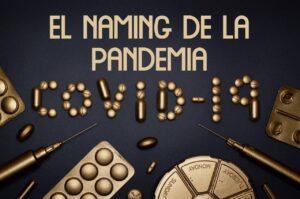 Marketing Naming en pandemia